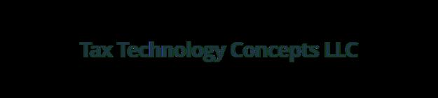 Tax Technology Concepts LLC