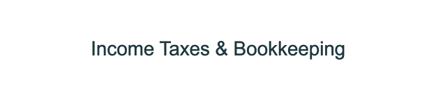 Income Taxes & Bookkeeping