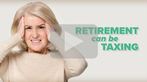 Retirement can be Taxing!