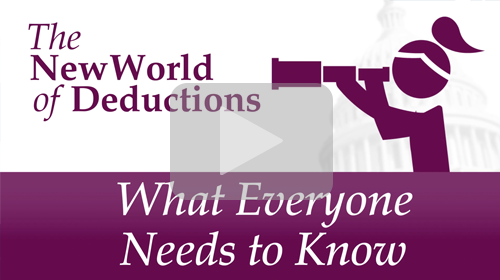 The New World of Deductions: What Everyone Needs to Know