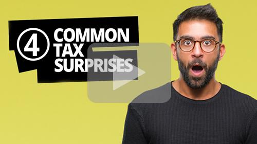 4 Common Tax Surprises