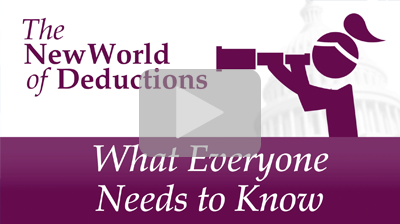 Thumbnail: The New World of Deductions: What Everyone Needs to Know